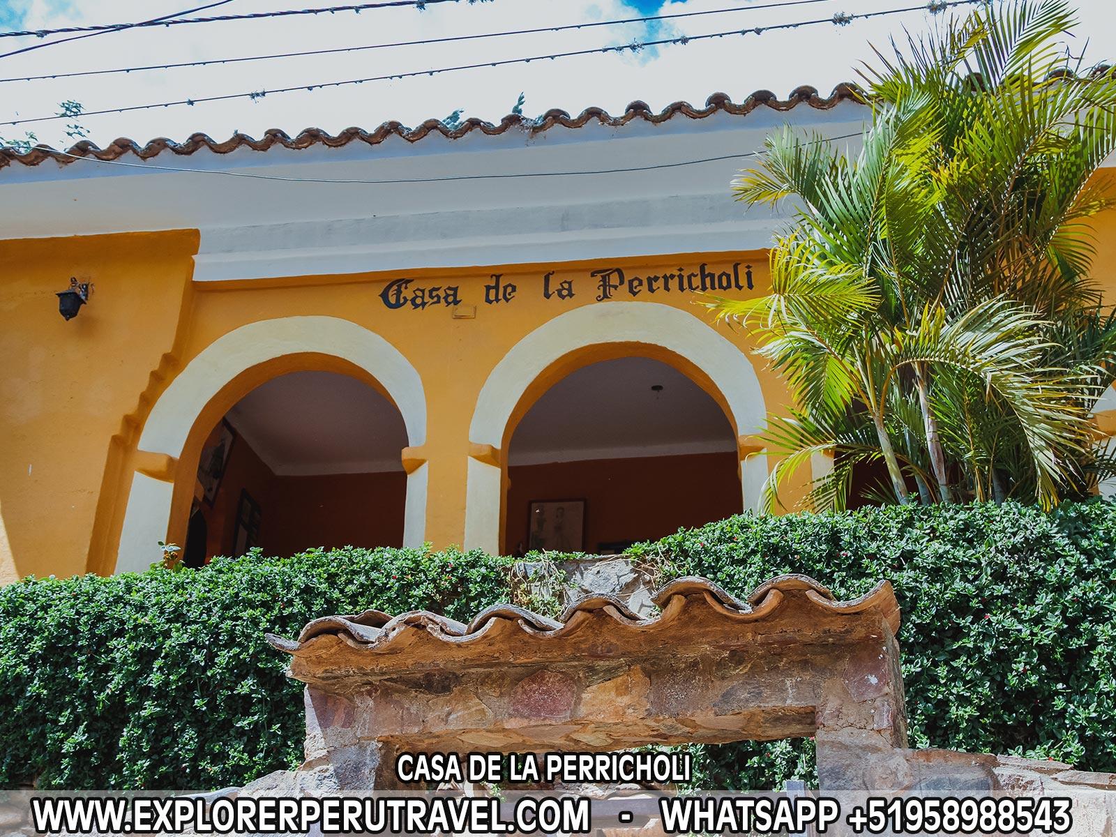 CASA DE LA PERRICHOLIA - DISTRITO DE TOMAYQUICHUA